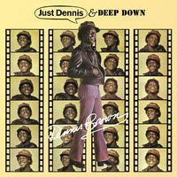 Dennis Brown - Just Dennis / Deep Down