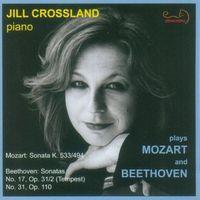 Jill Crossland - Crossland Plays Mozart & Beethoven