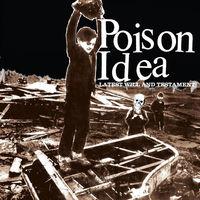 Poison Idea - Latest Will & Testament