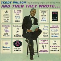 Teddy Wilson - & Then They Wrote (Jpn)