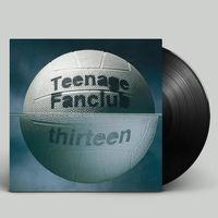 Teenage Fanclub - Thirteen [Remastered] (Uk)