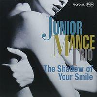 Junior Mance - Shadows Of Your Smile (Jmlp) [Limited Edition] (Jpn)