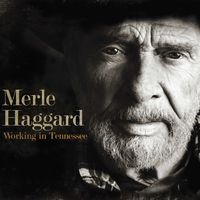 Merle Haggard - Working In Tennessee [LP]