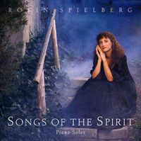 Robin Spielberg - Songs of the Spirit