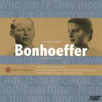 The Crossing - Thomas Lloyd: Bonhoeffer