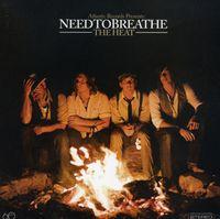 Needtobreathe - The Heat