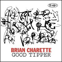 Brian Charette - Good Tipper