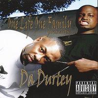 One Life One Family - Da Durtey