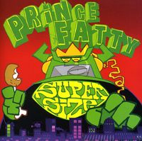 Prince Fatty - Supersize