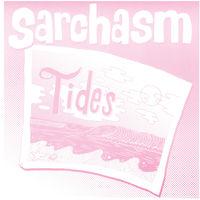 Sarchasm - Tides