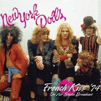 New York Dolls - French Kiss 74 + Actress-Birth Of The