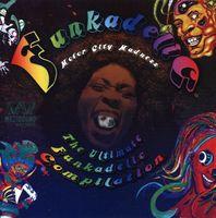 Funkadelic - Motor City Madness: The Ultimate Funkadelic Compilation