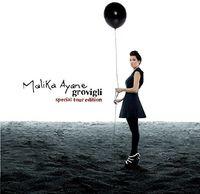 Malika Ayane - Grovigli Special Tour Edition