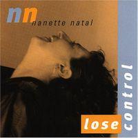 Nanette Natal - Lose Control