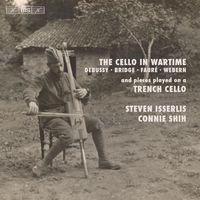 STEVEN ISSERLIS - Cello in Wartime