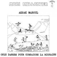 Aksak Maboul - Onze Dances Pour Combattre la Migraine