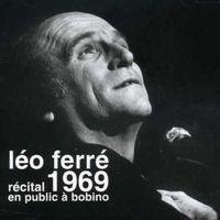 Leo Ferre - 1969-Recital En Public A Bobino [Import]