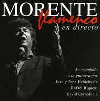Enrique Morente - Flamenco En Directo [Import]