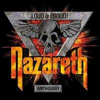 Nazareth - Loud & Proud: Anthology [Import]