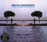 Bruce Dickinson - Skunkworks [Remastered]