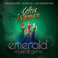 Celtic Woman - Emerald: Musical Gems [Deluxe CD/DVD]
