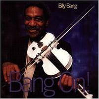 Billy Bang - Bang on