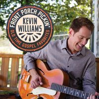 Kevin Williams - Front Porch Pickin