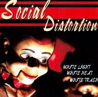 Social Distortion - White Light White Heat White Trash [180 Gram]