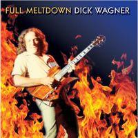 Dick Wagner - Full Meltdown