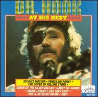Dr. Hook & The Medicine Show - At His Best