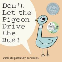 Mo Willems - Don't Let the Pigeon Drive the Bus!