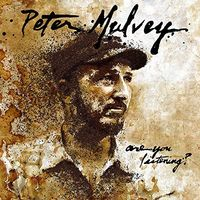 Peter Mulvey - Are You Listening?