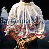 Ray Cooper - Tales of Love War & Death By Hanging