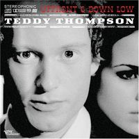 Teddy Thompson - Upfront and Downlow