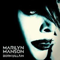 Marilyn Manson - Born Villain