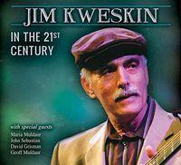 Jim Kweskin - Jim Kweskin In The 21st Century (Wal)