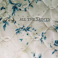 All The Saints - Fire on Corridor X