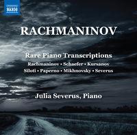 Julia Severus - Rachmaninoff: Rare Piano Transcriptions