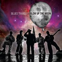 Blues Traveler - Blow Up The Moon [Vinyl]