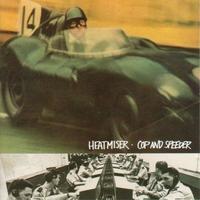 Heatmiser - Cop & Speeder