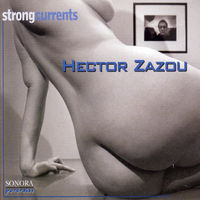 Hector Zazou - Strong Currents [Import]