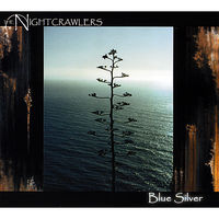 The Nightcrawlers - Blue Silver