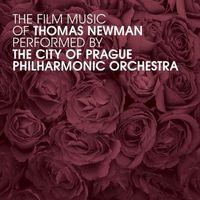 City Of Prague Philharmonic Orchestra - Film Music Of Thomas Newman