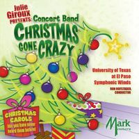 University of Texas at El Paso Wind Symphony - Julie Giroux Presents: Concert