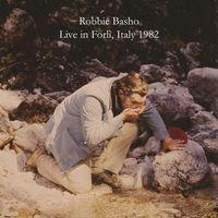 Robbie Basho - Live In Forli,Italy
