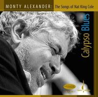 Monty Alexander - Calypso Blues: The Songs Of Nat King Cole