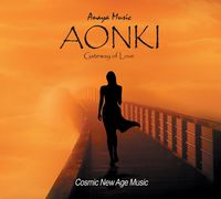 Anaya Music - Aonki: Gateway Of Love