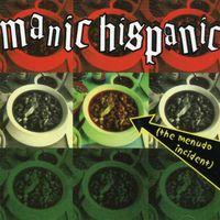 Manic Hispanic - Menudo Incident