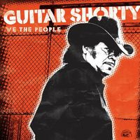 Guitar Shorty - We the People
