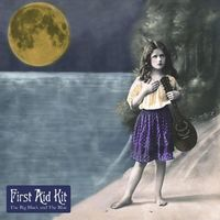 First Aid Kit - The Big Black And The Blue [LP]